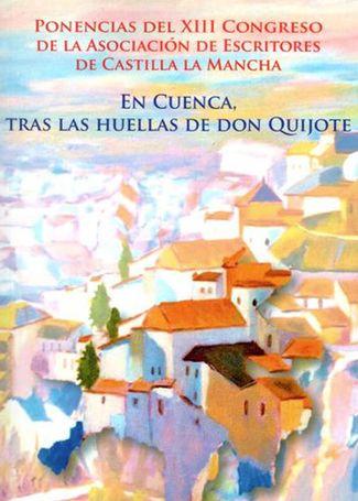 En Cuenca tras las huellas de Don Quijote