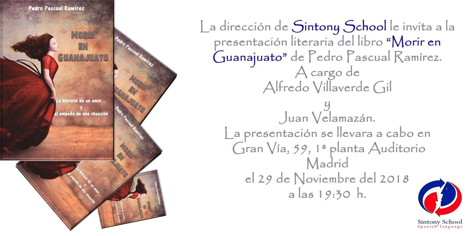 "Presentación del libro ""Morir en Guajanato"" de Pedro Pascual Ramírez a cargo de Alfredo Villaverde y Juan Velamazán"