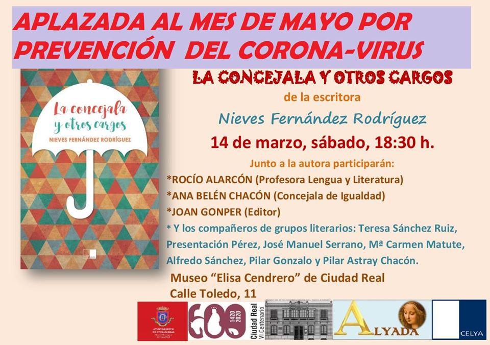 """Presentación del libro """"La Concejala y otros cargos"""" de Nieves Fernández (Casa-Museo, Ciudad Real, 14/03/2020, 18.30 horas)"""