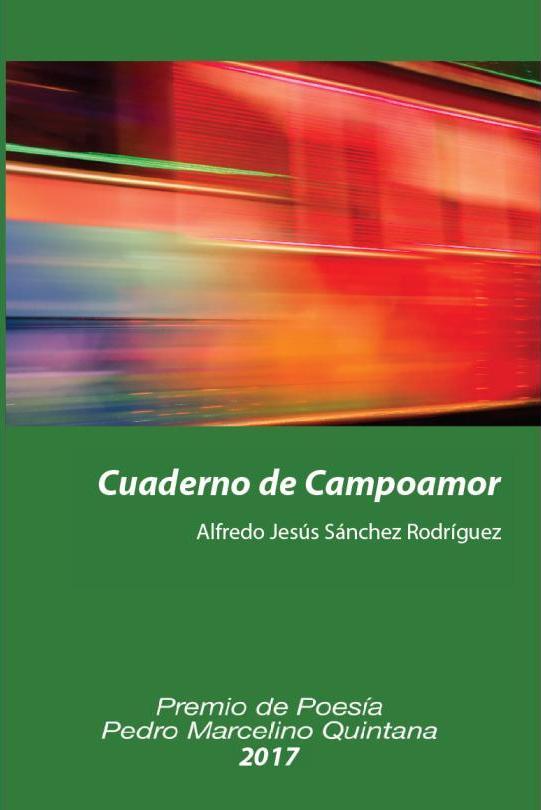 Cuaderno de Campoamor (Premio de Poesía Pedro Marcelino Quintana 2017)