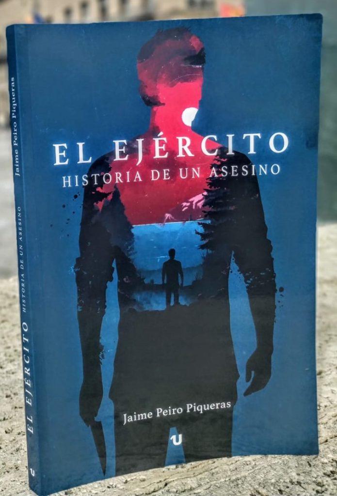 El Ejército. Historia de un asesino (Uno Editorial 2019)