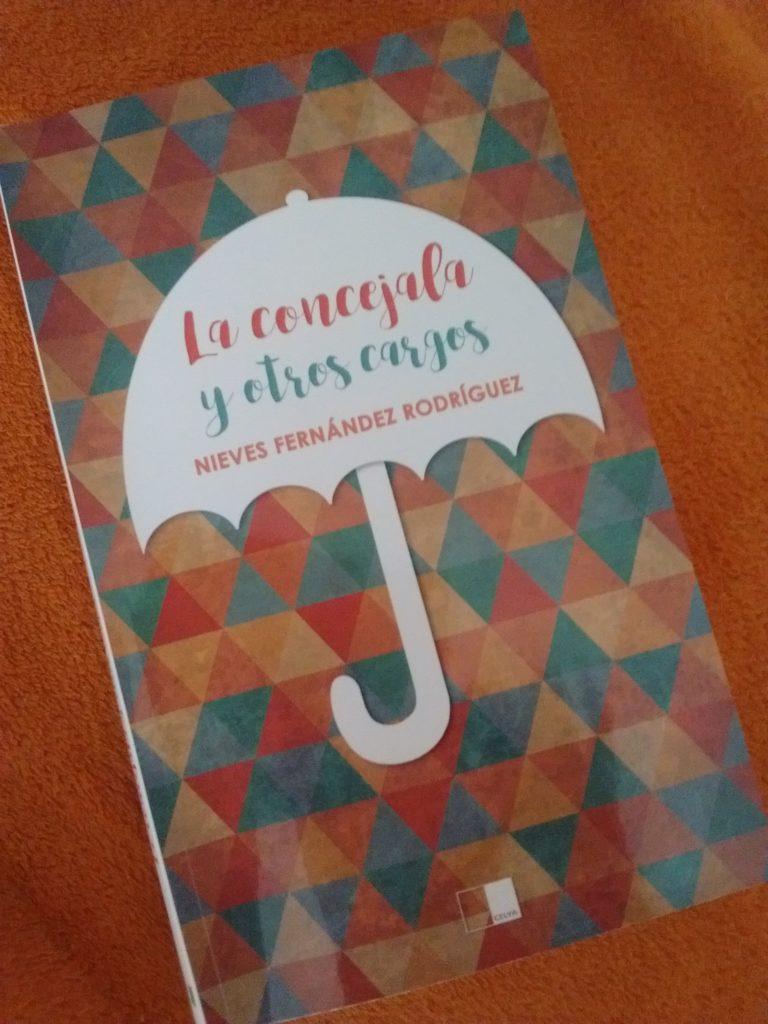 La concejala y otros cargos (Ediciones Celya 2020)