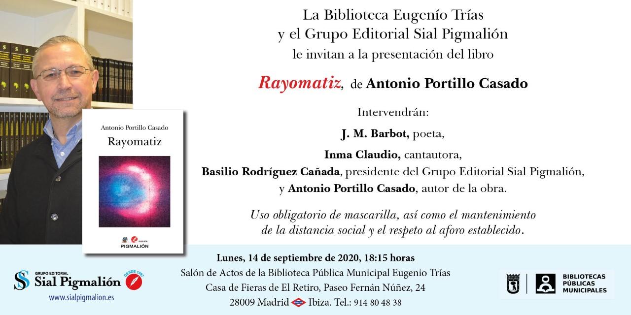"""ANTONIO PORTILLO CASADO, presenta su libro """"RAYOMATIZ"""""""