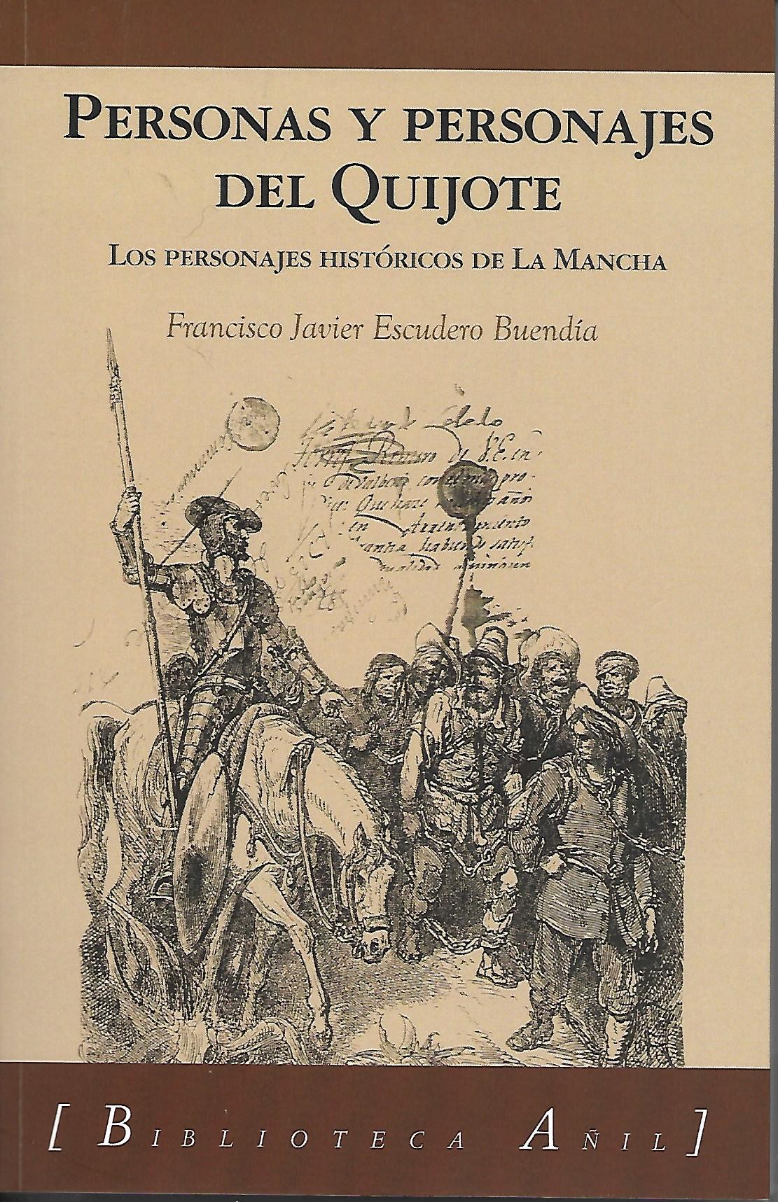 Los personajes históricos de La Mancha. Primer libro trilogía Personas y personajes del Quijote (Edicines Almund 2021)