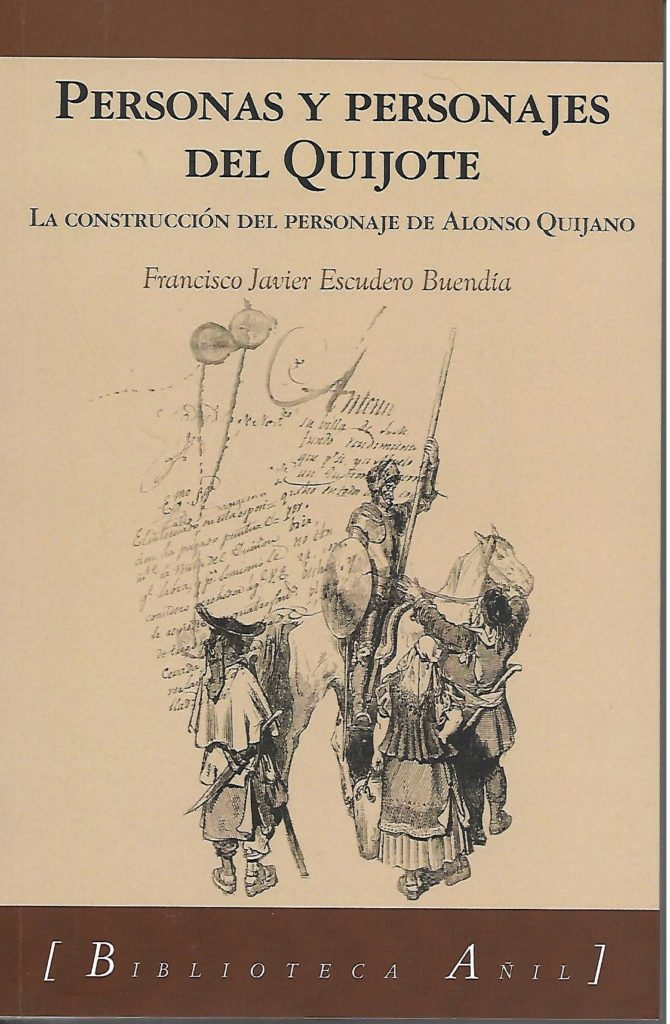 La construcción del personaje de Alonso Quijano. primer libro trilogía Personas y personajes del Quijote (Edicines Almund 2021)