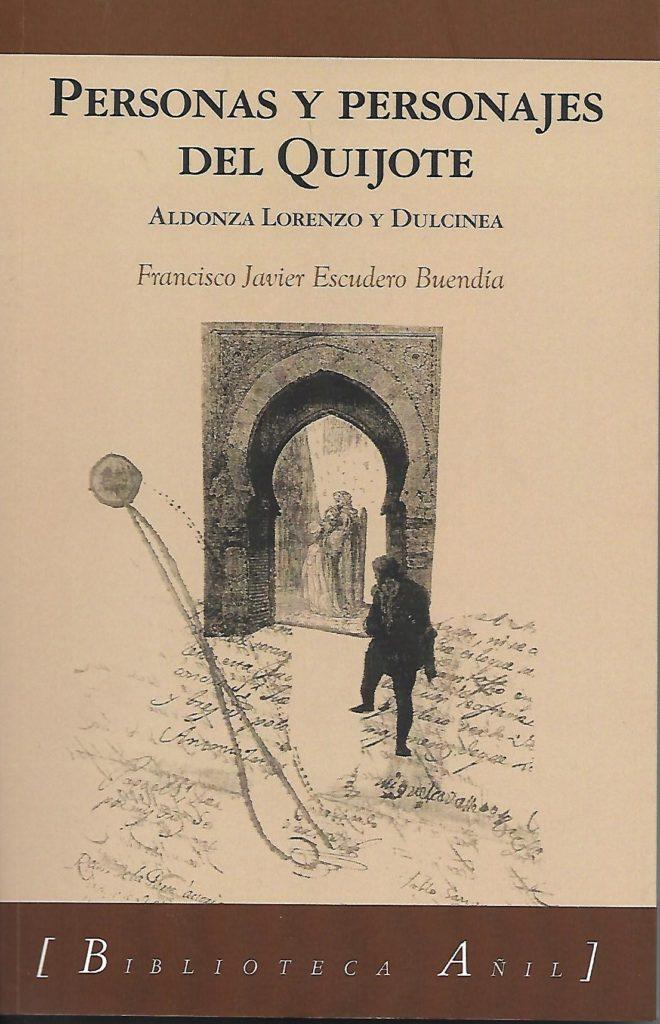 Aldonza Lorenzo y Dulcinea. Tercer libro trilogía Personas y personajes del Quijote (Edicines Almund 2021)