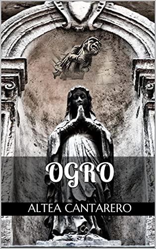 Ogro (Julio-2021)